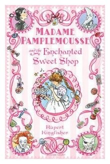 "Kingfisher Rupert ""Madame Pamplemousse and the Enchanted Sweet Shop"""
