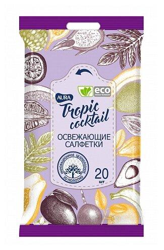 Влажные салфетки Aura Tropic Cocktail освежающие