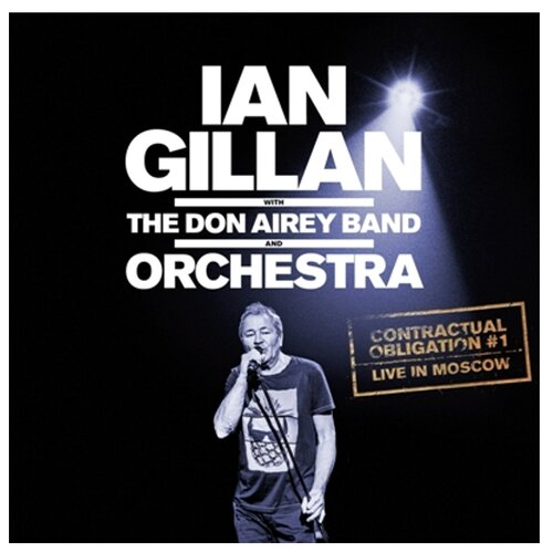 Ian Gillan With The Don Airey Band And Orchestra. Contractual Obligation #1: Live in Moscow (2 CD)