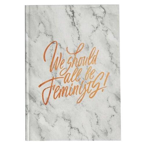 Ежедневник ArtFox We should all be feminists 4801108 недатированный, А5, 160 листов, белый printio майка классическая we should all be feminists
