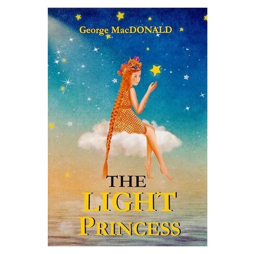 Купить MacDonald G. The Light Princess , T8RUGRAM, Детская художественная литература