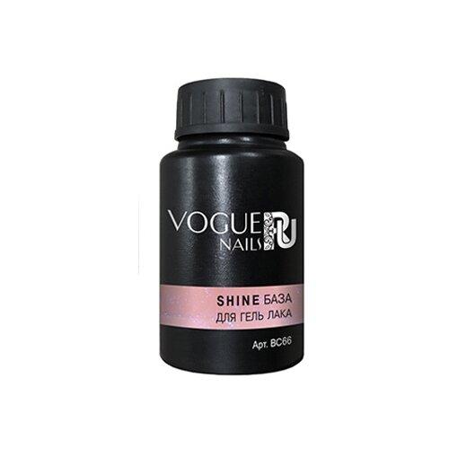 Vogue Nails базовое покрытие Shine база для гель-лака 30 мл base 5 vogue nails базовое покрытие shine база для гель лака 30 мл base 5