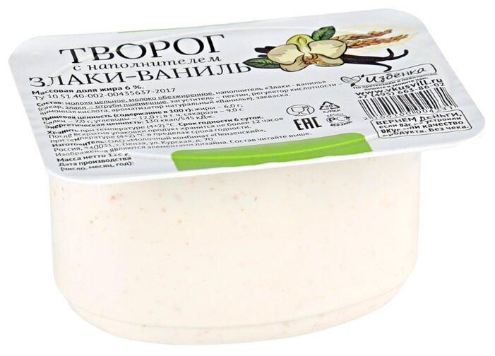 Избёнка творог мягкий Злаки-ваниль 6%, 125 г