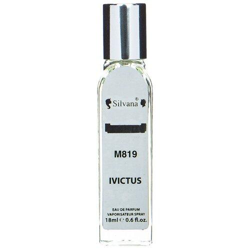 Парфюмерная вода Silvana M819 Ivictus, 18 мл парфюмерная вода silvana w394 especially 18 мл