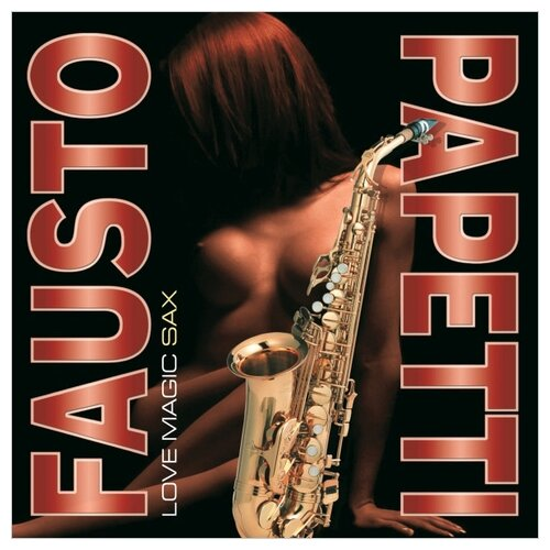 Fausto Papetti. Love Magic Sax (виниловая пластинка)