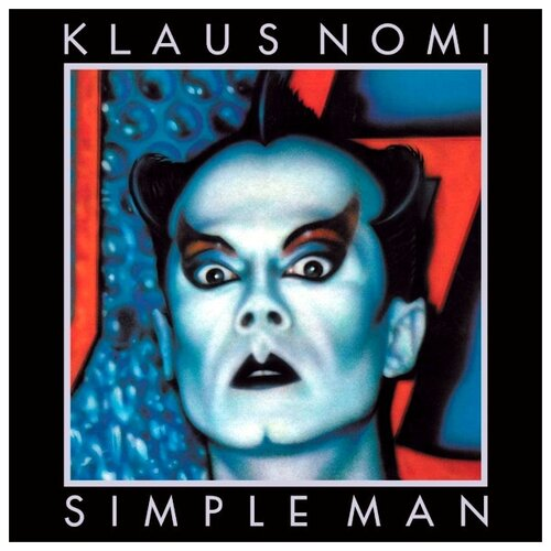 Фото - Klaus Nomi. Simple Man (виниловая пластинка) виниловая пластинка simple plan taking one for the team
