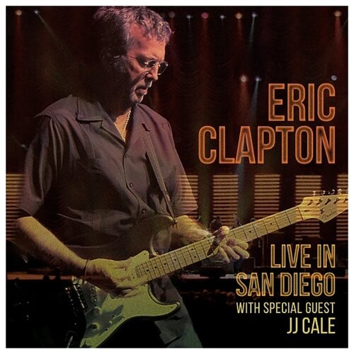 Eric Clapton – Live In San Diego With Special Guest JJ Cale (3 LP)