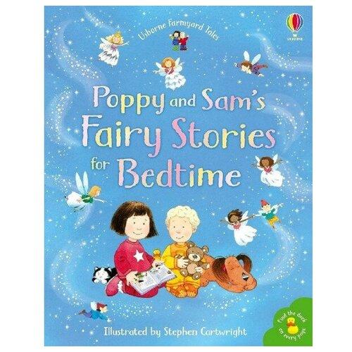 Купить Poppy and Sam's: Fairy Stories for Bedtime, Usborne, Детская художественная литература