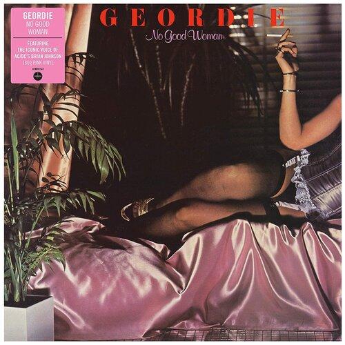 geordie geordie don t be fooled by the name deluxe audiophile edition Geordie. No Good Woman. Pink Vinyl (виниловая пластинка)