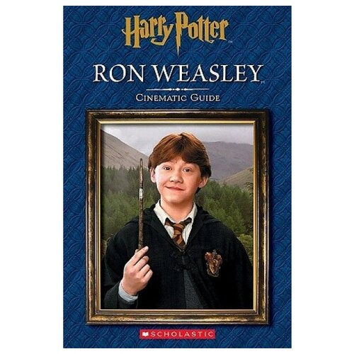 Harry Potter: Cinematic Guide: Ron Weasley publishers macmillan busy lion cubs