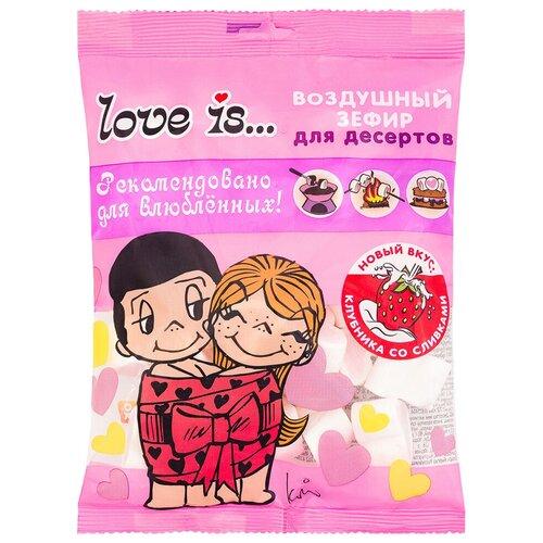 Зефир Зефирюшки Love is... для десертов со вкусом клубники со сливками, 125 г печенье грибочки домашние грибочки глазурь со вкусом клубники со сливками 270 г