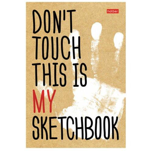 Купить Скетчбук для зарисовок и записей Hatber Don't Touch! 21 х 14.8 см (A5), 100 г/м², 80 л., Альбомы для рисования