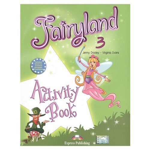 Фото - Evans V., Dooley J. Fairyland 3. Activity Book dooley j evans v fun with english primary 4