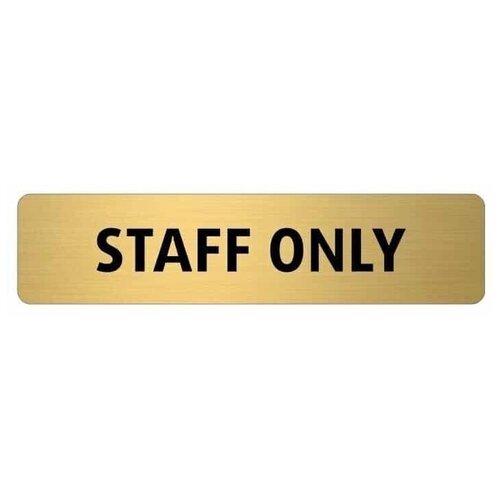 Табличка Engra Staff Only GOLD
