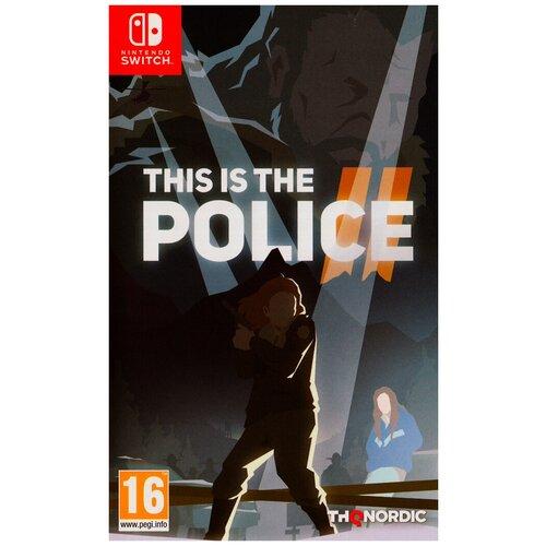 Игра для Nintendo Switch This is the Police 2 русские субтитры