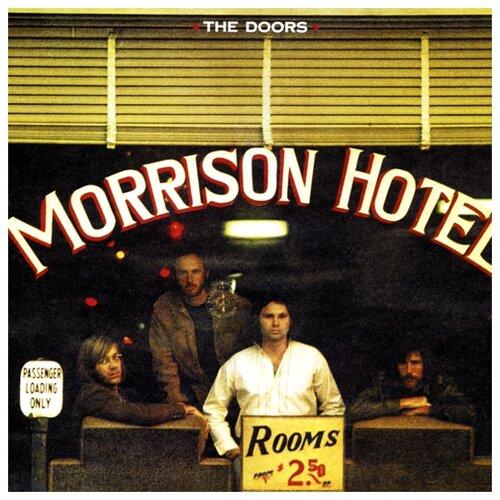 The Doors. Morrison Hotel (виниловая пластинка) виниловая пластинка doors the weird scenes inside the gold mine 0081227960582