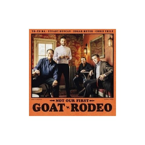 yo yo ma yo yo ma six evolutions bach cello suites 3 lp Виниловые пластинки, MUSIC ON VINYL, YO-YO MA / STUART DUNCAN / EDGAR MEYER / CHRIS THILE - Not Our First Goat Rodeo (LP)