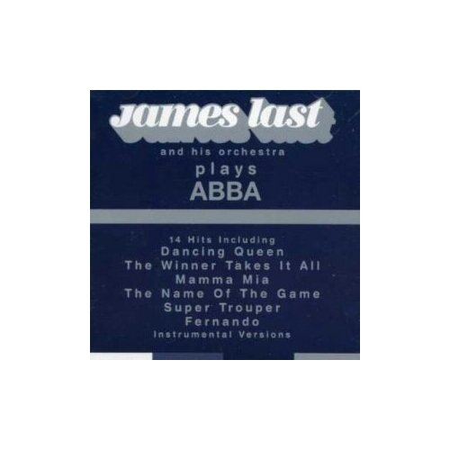 Фото - Компакт-диски, Polydor, JAMES LAST - James Last Plays Abba Greatest Hits (CD) ellis james tandy shawn of skarrow