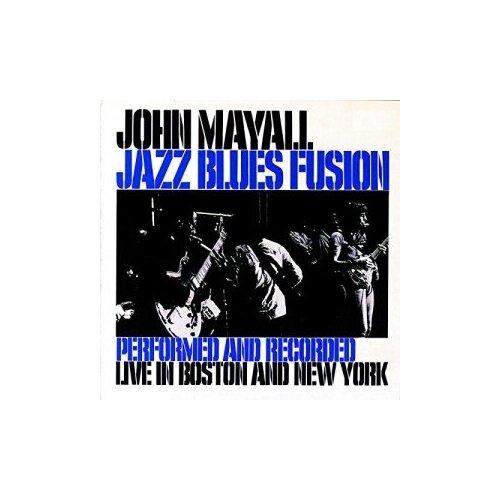 Фото - Компакт-диски, Polydor, JOHN MAYALL - Jazz Blues Fusion (CD) билли холидей billie holiday jazz masters 12