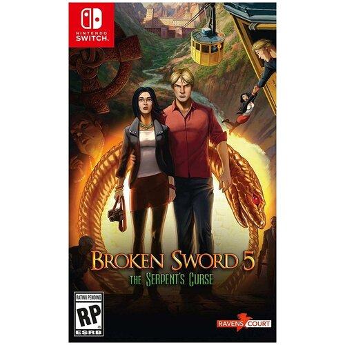 Игра Broken Sword 5: The Serpent's Curse (Сломанный Меч 5 - Проклятие Змея) (Switch)