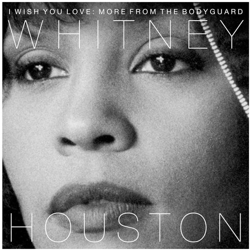 Whitney Houston – I Wish You Love: More From The Bodyguard (2 LP)