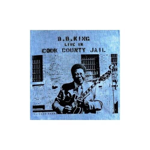Виниловые пластинки, Geffen Records, B.B. KING - Live In Cook County Jail (LP)