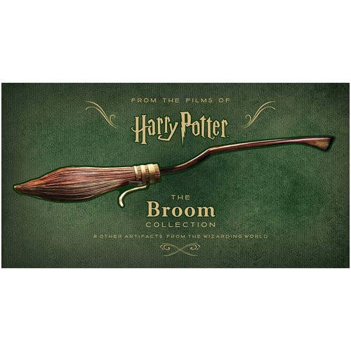 Harry Potter. The Broom Collection and Other Artefacts from the Wizarding World