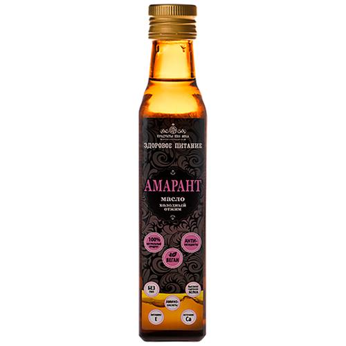 Продукты XXII века Амарантовое масло, первый холодный отжим, бутыль, 250 мл, Продукты XXII века
