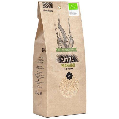 каши здоровые детки крупа манная с отрубями из пшеницы 500 г Чёрный хлеб Крупа Манная с отрубями 500 г