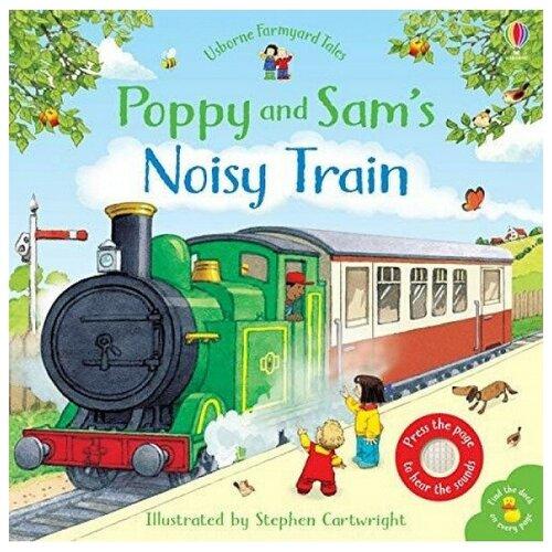 Купить Poppy and Sam's Noisy Train, Usborne, Детская художественная литература