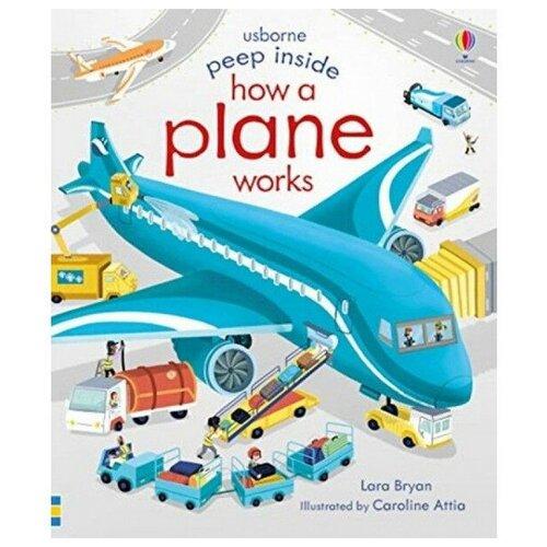 Peep Inside How a Plane Works amanda stjohn how a library works