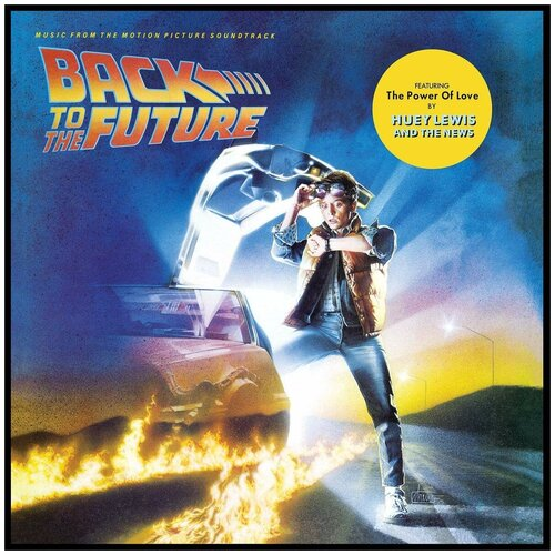 Виниловая пластинка Back To The Future. Music From The Motion Picture Soundtrack (LP) виниловая пластинка collins phil the essential going back 0081227946500