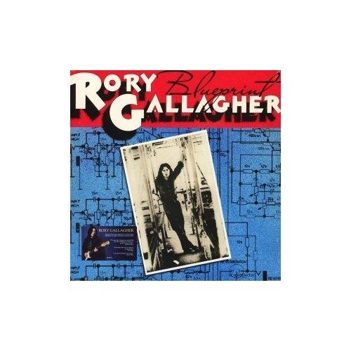 Виниловые пластинки, UMC, RORY GALLAGHER - Blueprint (LP) rory gallagher rory gallagher calling card