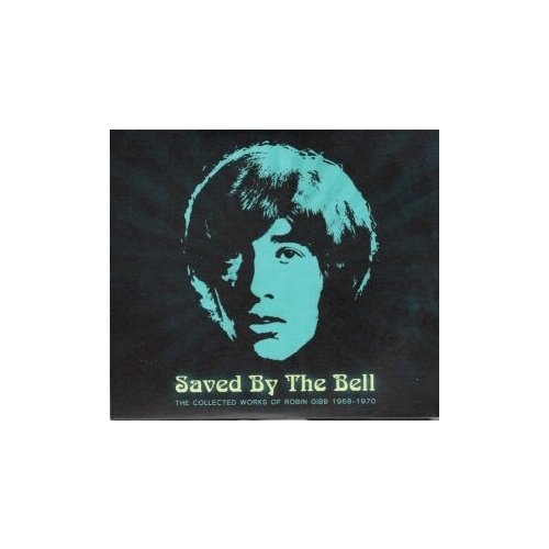 Фото - Компакт-диски, Reprise Records, ROBIN GIBB - Saved By The Bell: The Collected Works Of Robin Gibb 1968-1970 (3CD) matthew arnold the poems of matthew arnold 1840 1867
