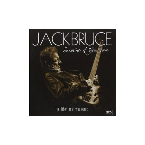 Фото - Компакт-диски, Polydor, JACK BRUCE - Sunshine Of Your Love - A Life In Music (2CD) jack z stettner memories of the jing bao and beyond