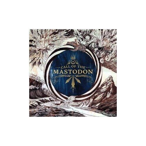 Фото - Компакт-диски, Relapse Records, MASTODON - Call Of The Mastodon (CD) matthew arnold the poems of matthew arnold 1840 1867