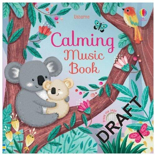 Купить Calming Music, Usborne, Детская художественная литература