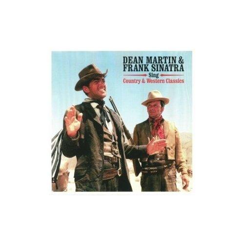 Виниловые пластинки, Not Now Music, DEAN MARTIN / FRANK SINATRA - Sings Country & Western Classics (LP) недорого