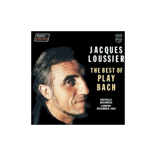 Фото - Компакт-диски, Philips, JACQUES LOUSSIER - The Best Of Play Bach (CD) george chalmers an historical view of the domestic economy of g britain and ireland