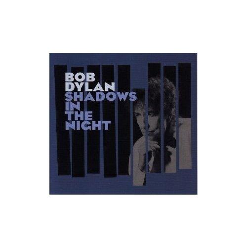Компакт-диски, Sony Music, BOB DYLAN - Shadows In The Night (CD)
