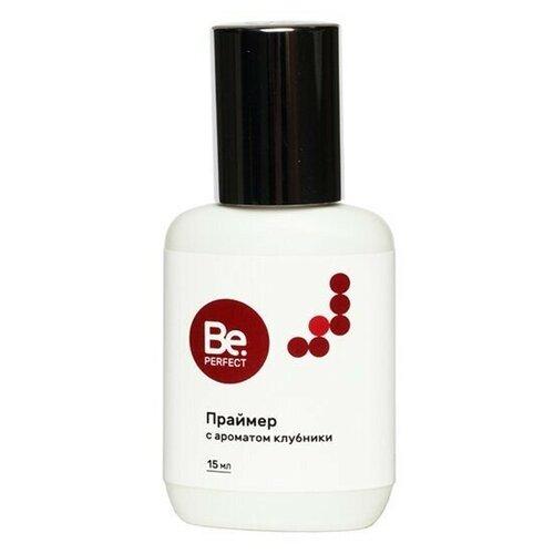 Купить Be Perfect Праймер с ароматом клубники, 15 мл, BePerfect