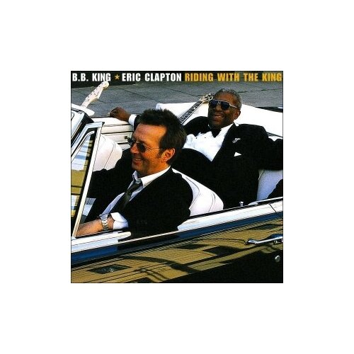 Виниловые пластинки, Reprise Records, ERIC CLAPTON / B.B. KING - Riding With The King (2LP) king jr david introducing king david the messiah walking with god