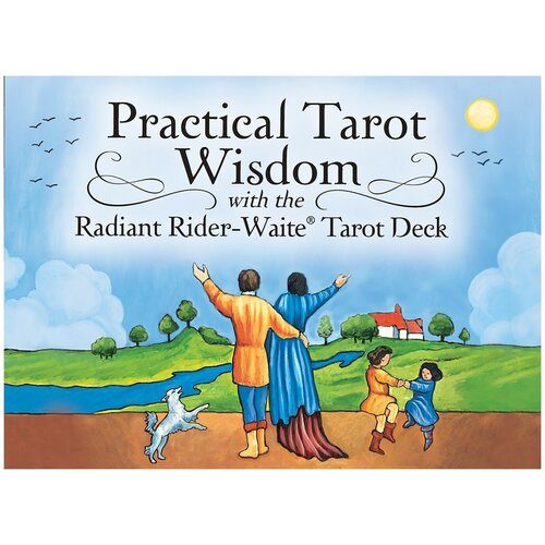 Practical Tarot Wisdom / Радиант Души. Практическая Мудрость Таро
