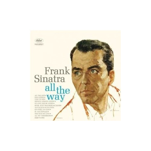 Виниловые пластинки, Capitol Records, FRANK SINATRA - All The Way (LP)