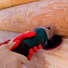 Архитектура, строительство и ремонт - Шлифовка деревянных домов и бань.Покраска и грунтовка сруба.Конопатка сруба., 0