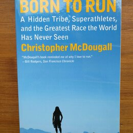 Спорт, йога, фитнес, танцы - Christopher McDougall | Born to Run, 0