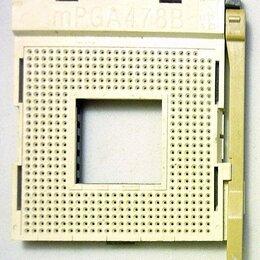 Прочие комплектующие - Разъем процессора (Socket) mPGA478B, 0