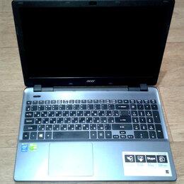 Ноутбуки - Ноут Acer Aspire E5-571G на запчасти, 0