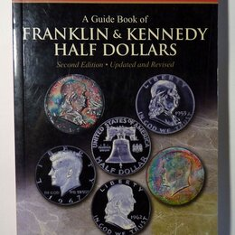Литература на иностранных языках - A Guide Book of Franklin and Kennedy Half Dollars The Official Red Book 2012, 0