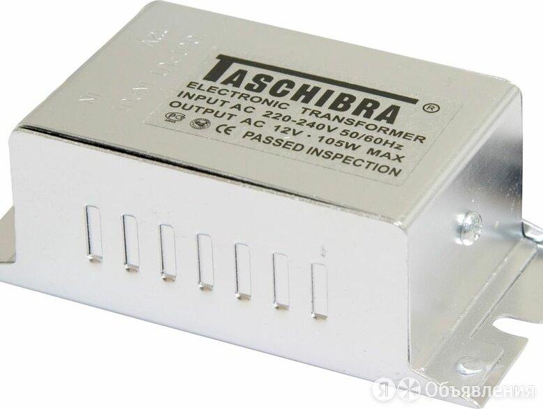 Трансформатор электронный понижающий (TASCHIBRA), 230V/12V 105W, 84*29*42мм, ... по цене 460₽ - Трансформаторы, фото 0